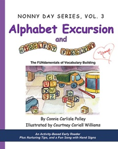Alphabet Excursion and Higgledy-Piggledy by Connie Carlisle Polley